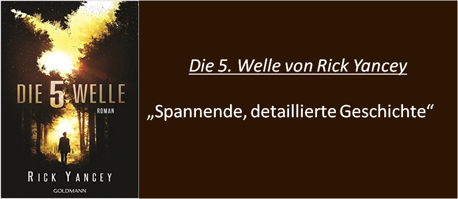 Die 5. Welle - Rezension