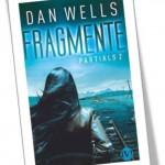 Partials Fragmente