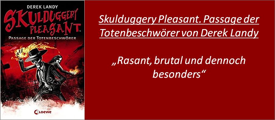 Skulduggery Pleasant. Passage der Totenbeschwörer - Rezension