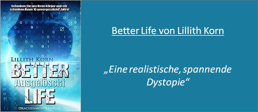 BEtter Life Ausgelöscht - Rezension