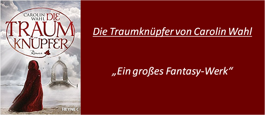 Die Traumknüpfer - Rezension