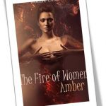 The Fire of Women - Amber