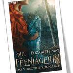 Die Feenjägerin - Das verbotene Königreich