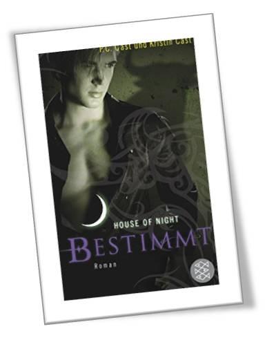 Bestimmt - House of Night