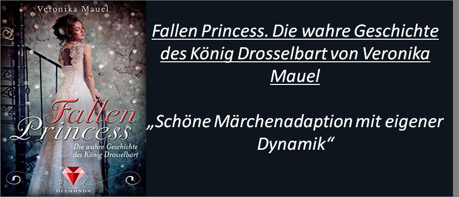 Fallen Princess. Die wahre Geschichte des König Drosselbart - Rezension