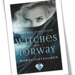 Witches of Norway - Nordlichtzauber
