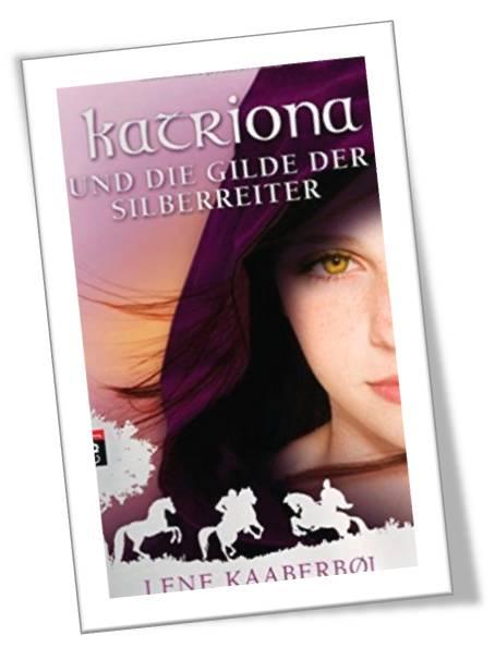 Katriona und die Gilde der Silberreiter
