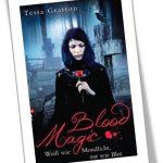Magic Blood - weiß wie Mondlicht, rot wie Blut