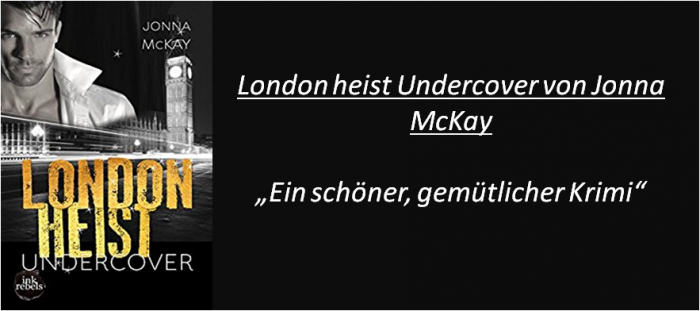 London heist Undercover - Rezension