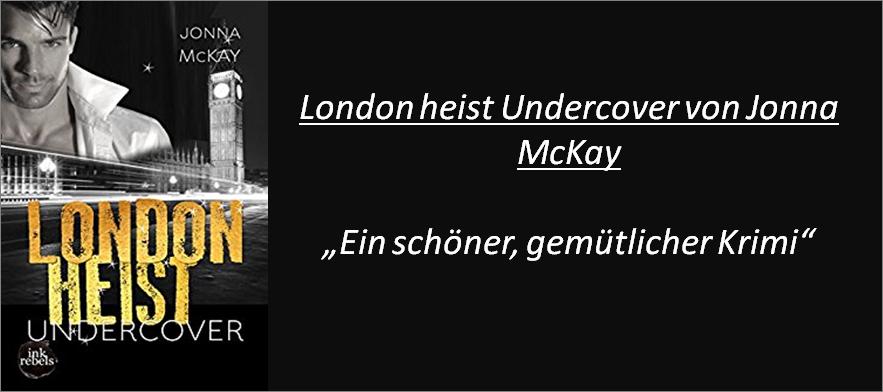 London heist Undercover - Rezension