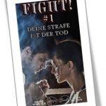 Fight - deine Strafe ist der Tod