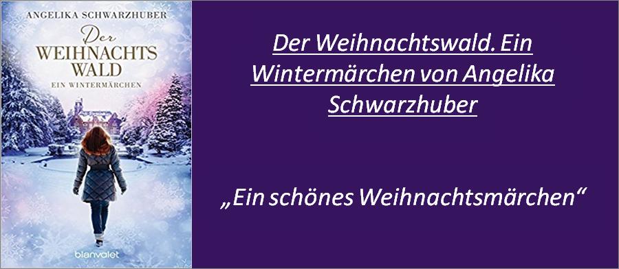 Der Weihnachtswald. Ein Wintermärchen - Rezension