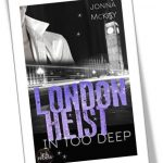 London heist - in too deep