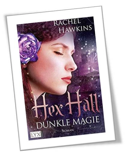 Hex Hall Dunkle Magie