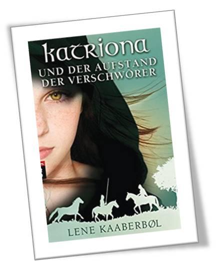 Katriona und der Aufstand der Verschwörer