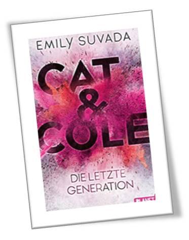Cat & Cole - Die letzte Generaion