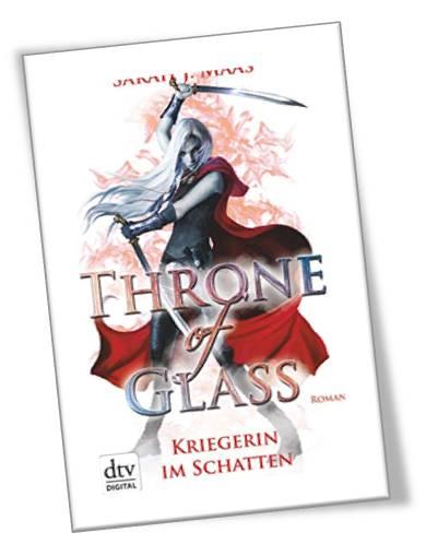 Throne of Glass - Kriegerin der Schatten