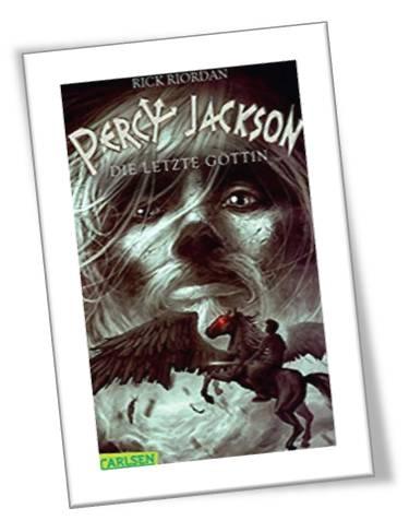 Percy Jackson. Die letzte Göttin