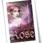 Die Gilde der Rose - Dämonenfessel