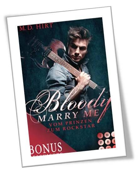 Bloody Marry Me - Vom Prinzen zum Rockstar