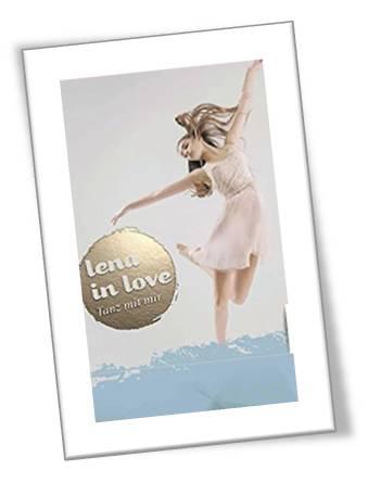 Lena in Love. Tanz mit mir