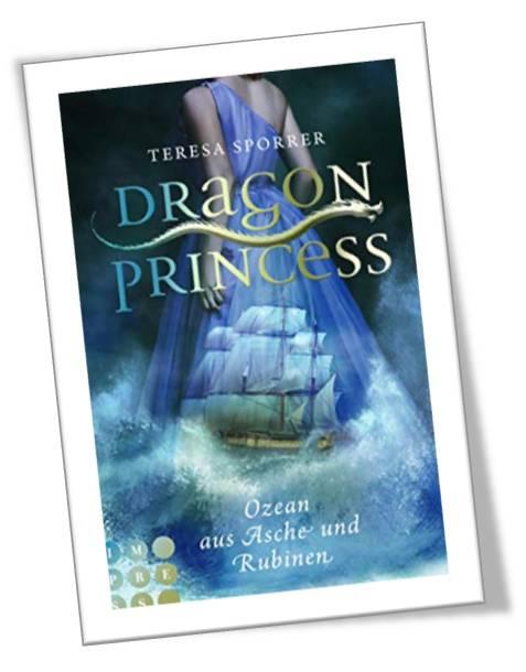 Dragon Princess- Ozean aus Asche und Rubinen